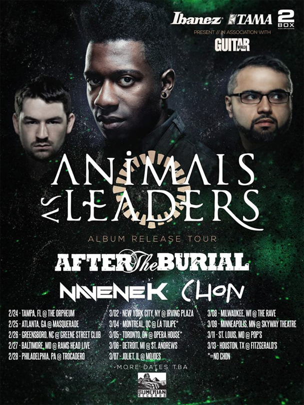 Animals As Leaders To Tour North America With After The Burial And Chon The Circle Pit