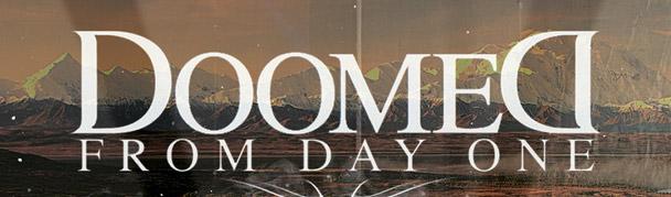 DoomedFromDayOne
