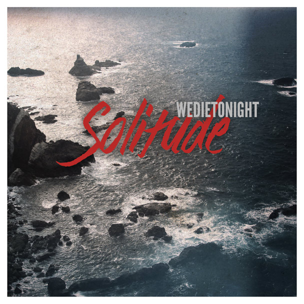 WeDieTonight2