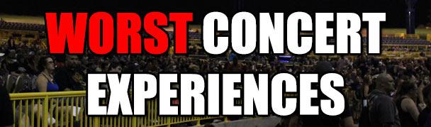 WorstConcertExperiences