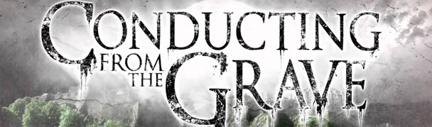 ConductingFromTheGrave
