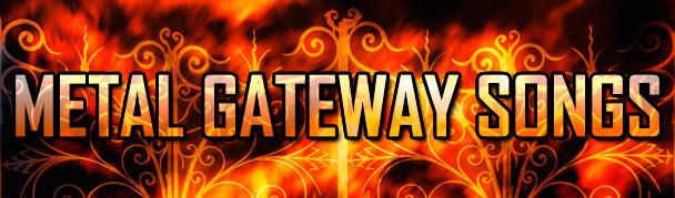 MetalGatewaySongs