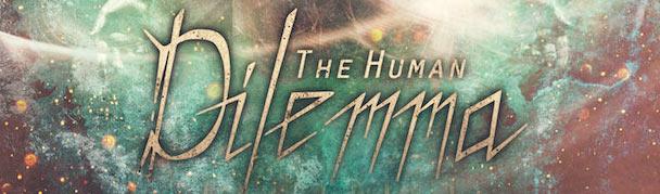 TheHumanDilemma