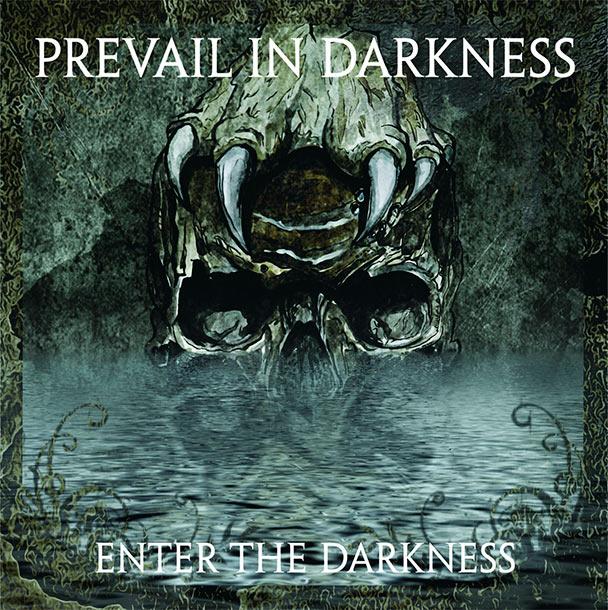 PrevailInDarkness2