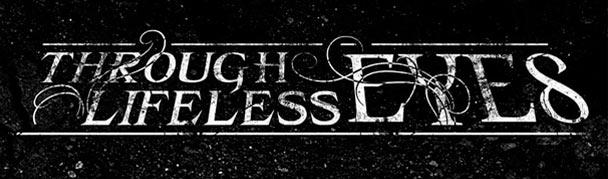 ThroughLifelessEyes