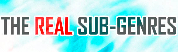 TheRealSubgenres2
