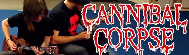 CannibalCorpseUkulele