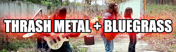 thrashmetalbluegrass
