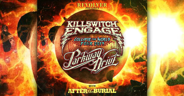 Killswitch Engage, Parkway Drive, After The Burial Tour